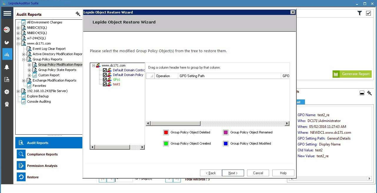 The Group Policy Object Restore Wizard allows you to restore any Group Policy that has been deleted, created, renamed or modified
