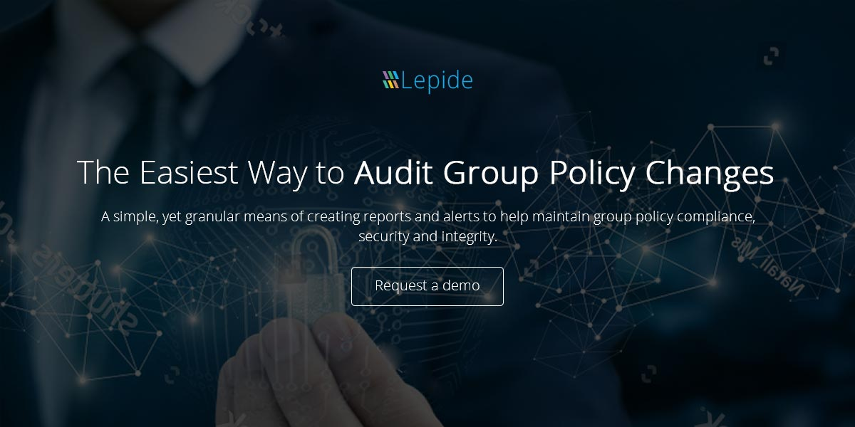 Group Policy Auditing Solution To Audit Report Group Policy Changes